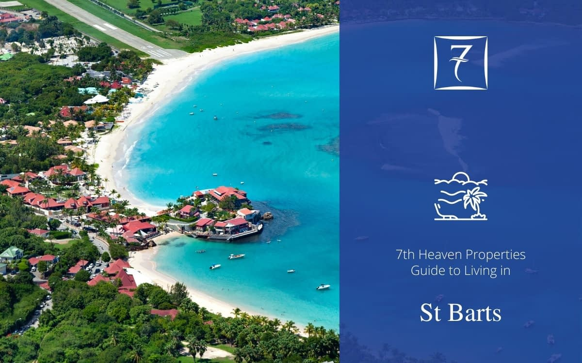 Find out about living in St Barts in our guide