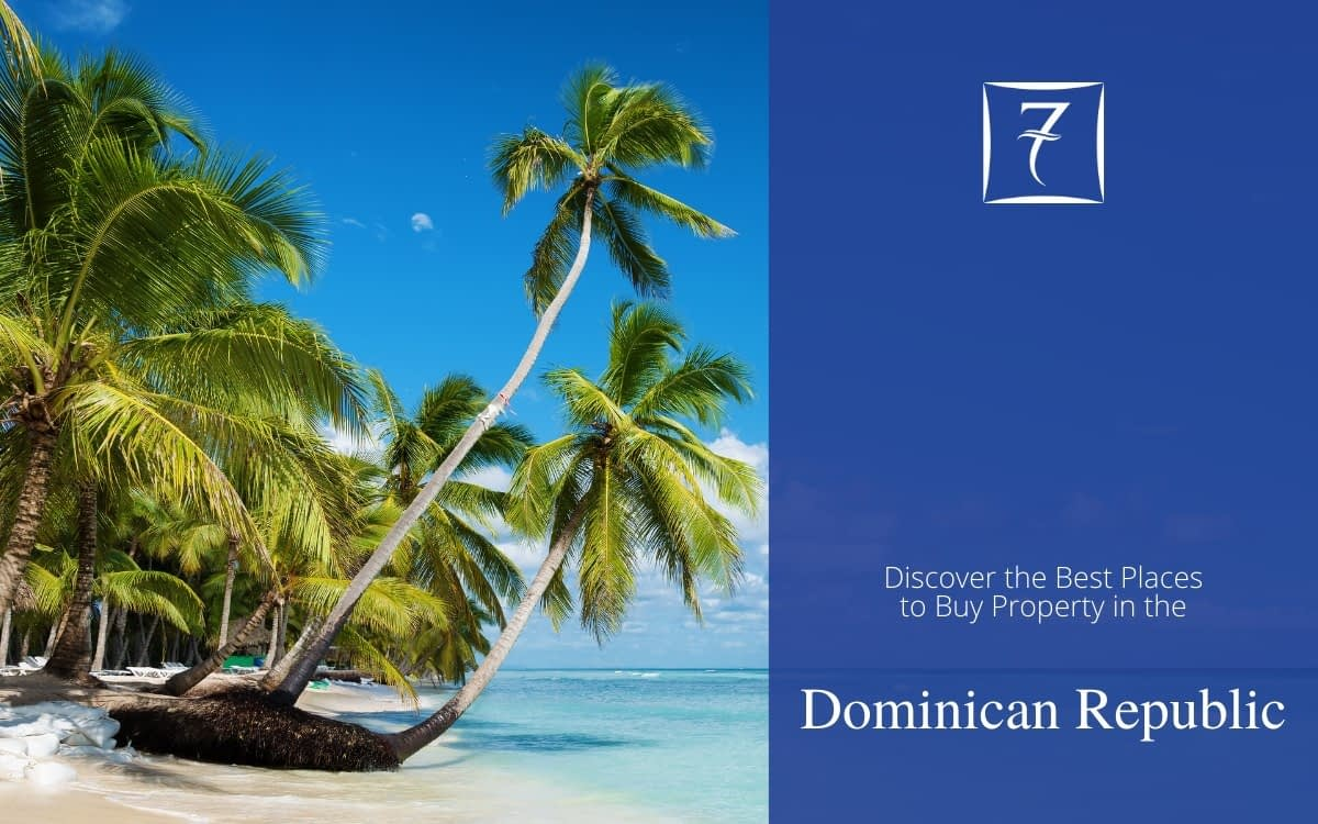 Discover the best places to buy property in the Dominican Republic