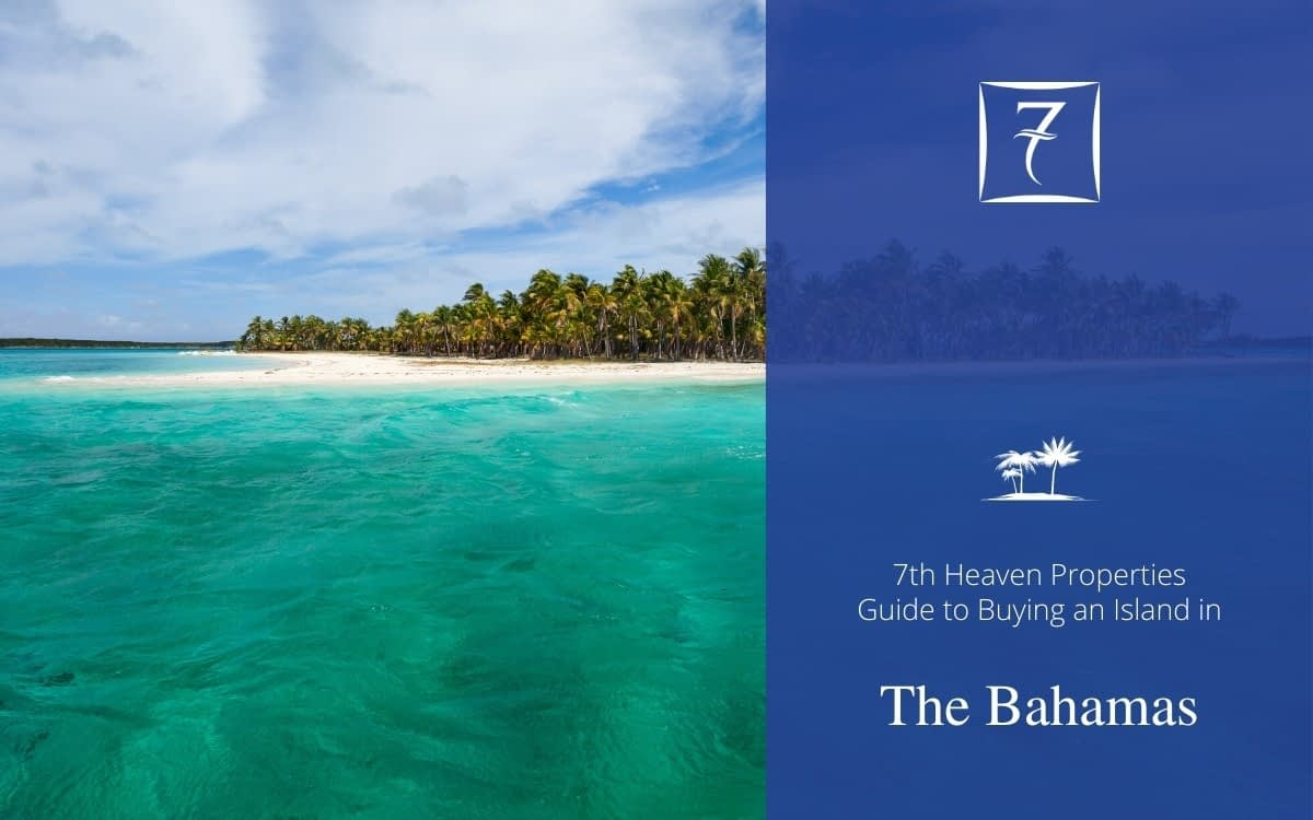 Discover everything you need to know about buying an island in The Bahamas in our guide