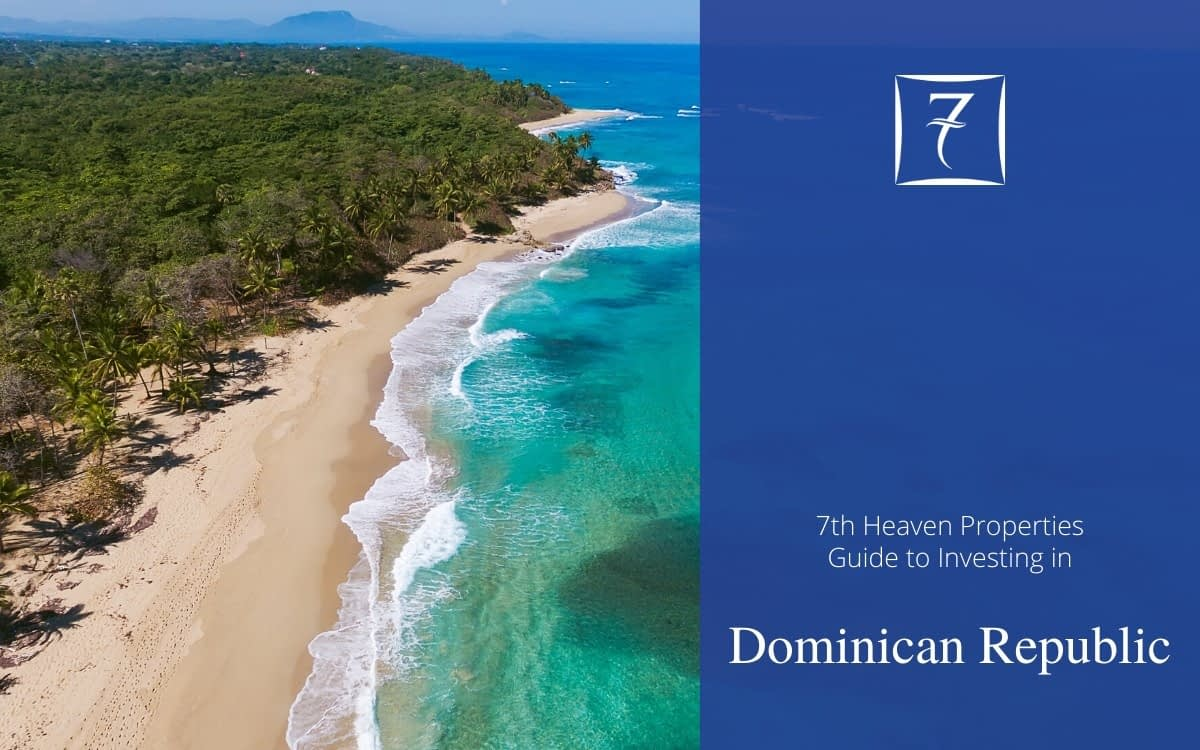 The Ultimate Guide to Investing in the Dominican Republic