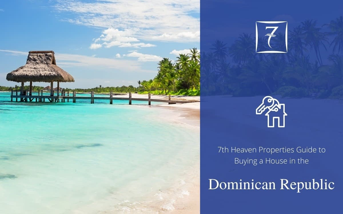 The ultimate guide to buying a house in the Dominican Republic