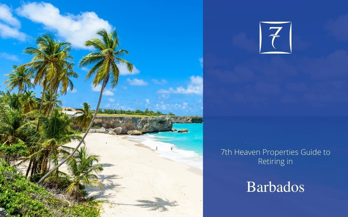 Discover how to retire in Barbados in our guide