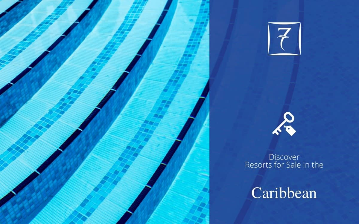 Discover resorts for sale in the Caribbean