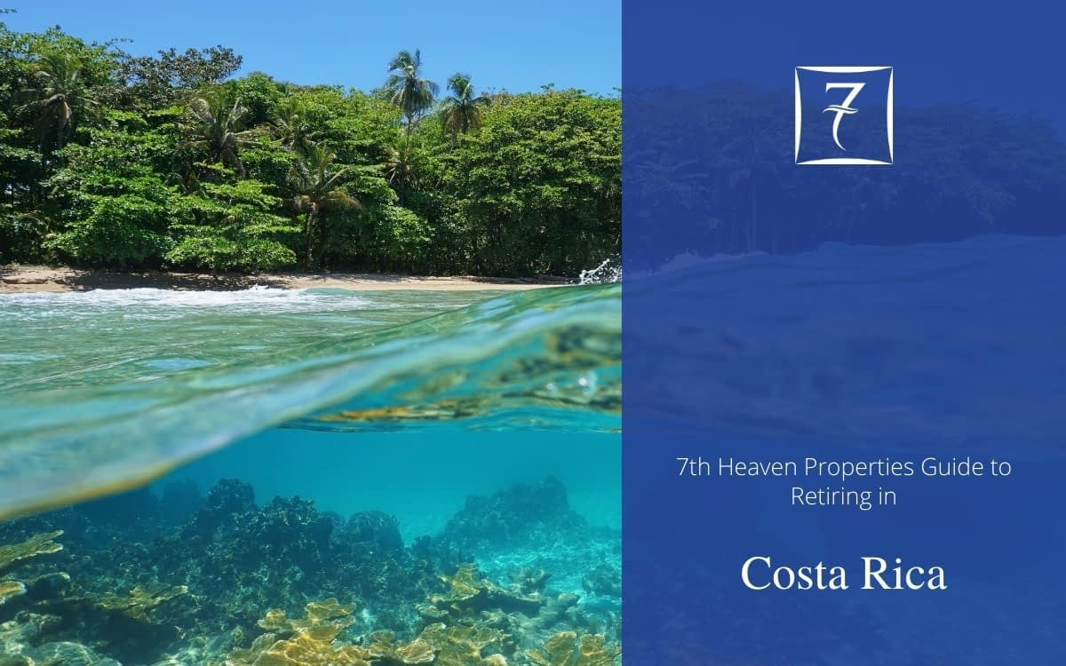 Discover how to retire in Costa Rica in our guide