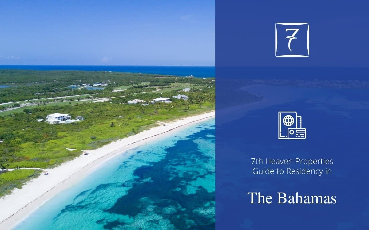 Residency in The Bahamas - The Guide from 7th Heaven Properties