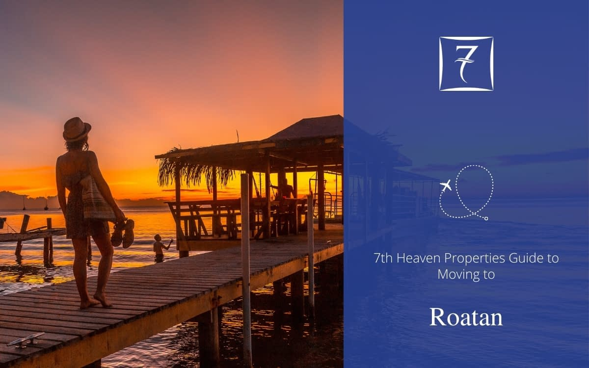 Find out how to move to Roatan in our relocation guide