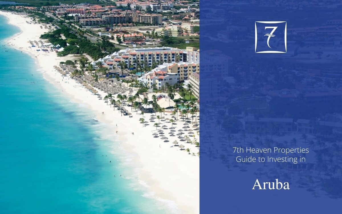 The Ultimate Guide to Investing in Aruba