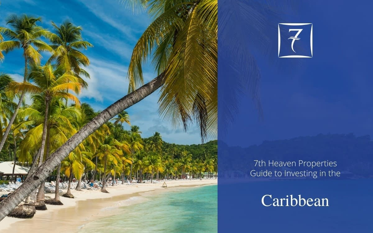 The Ultimate Guide to Investing in the Caribbean