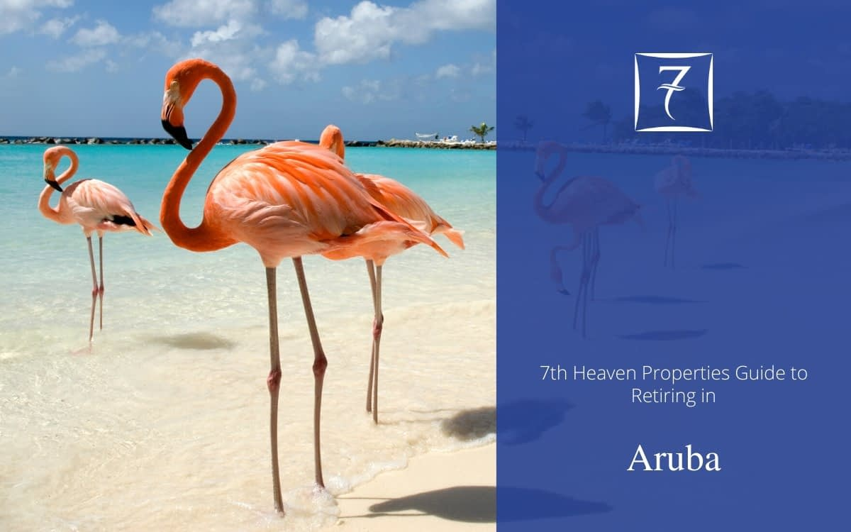Discover how to retire in Aruba in our guide